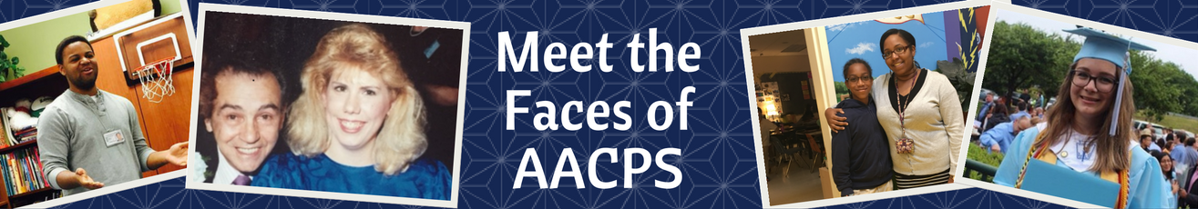Meet the Faces of AACPS