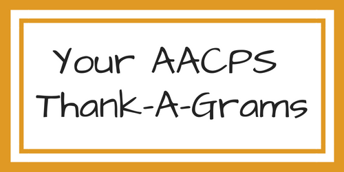 Your AACPS Thank-A-Grams